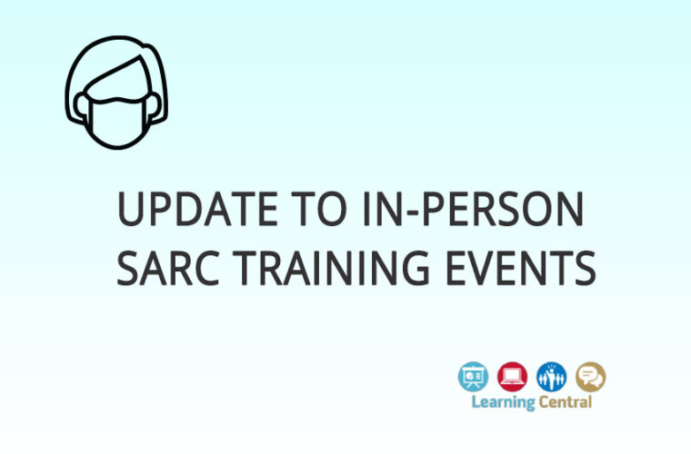 Update to In-Person SARC Training Events