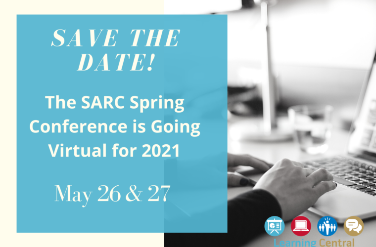 The SARC Spring Conference is Going Virtual!